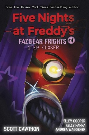 Five Nights at Freddy's 04: Step Closer