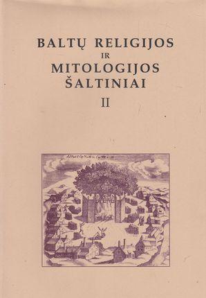Baltų religijos ir mitologijos šaltiniai II tomas