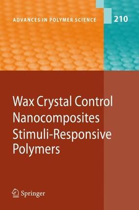 Wax Crystal Control - Nanocomposites - Stimuli-Responsive Polymers