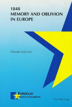 1848. Memory and Oblivion in Europe
