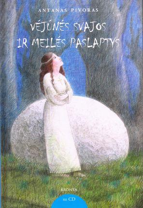 Vėjūnės svajos ir meilės paslaptys (su CD)