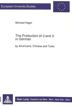The Production of «ü» and «ö» in German