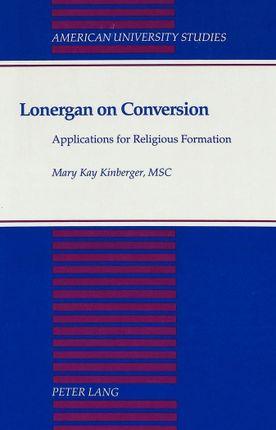 Lonergan on Conversion
