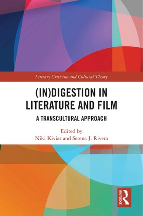 (In)digestion in Literature and Film