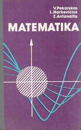 Matematika. Mokymo priemonė stajantiems į aukštąsias mokyklas