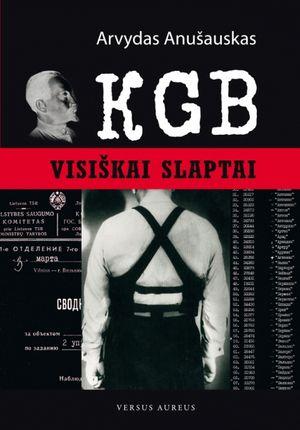 KGB. Visiškai slaptai