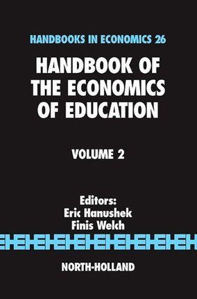 Handbook of the Economics of Education, Volume 2
