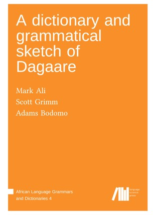 A dictionary and grammatical sketch of Dagaare