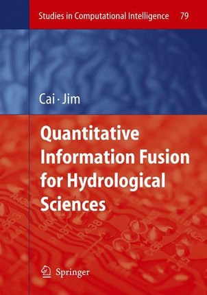 Quantitative Information Fusion for Hydrological Sciences