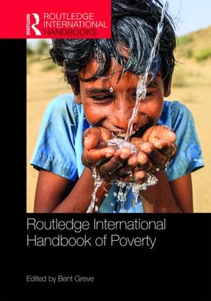 Routledge International Handbook of Poverty