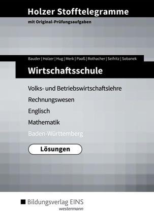 Stofftelegramme Wirtschaftsschule. Lösungen. Baden-Württemberg