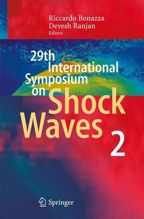 29th International Symposium  on Shock Waves 2