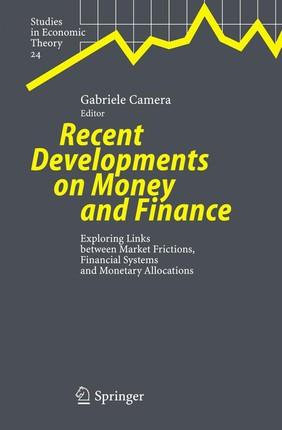 Recent Developments on Money and Finance