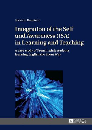 Integration of the Self and Awareness (ISA) in Learning and Teaching