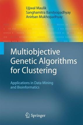 Multiobjective Genetic Algorithms for Clustering