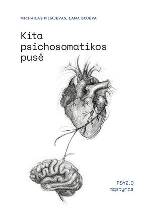 Kita psichosomatikos pusė: PSY2.O mąstymas