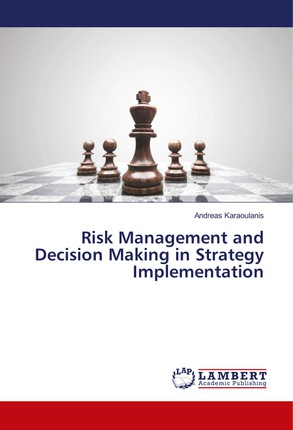 Risk Management and Decision Making in Strategy Implementation