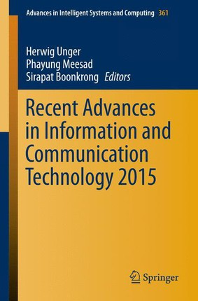 Recent Advances in Information and Communication Technology 2015