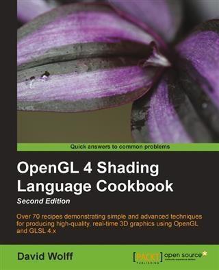 OpenGL 4 Shading Language Cookbook