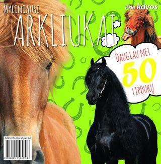 Mylimiausi arkliukai