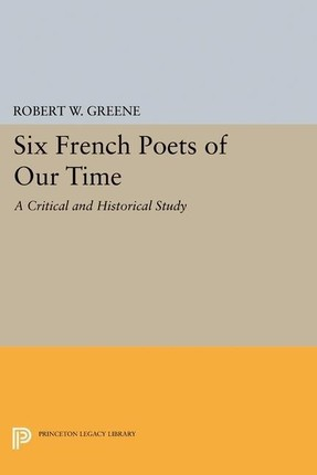 Six French Poets of Our Time