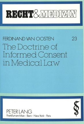 The Doctrine of Informed Consent in Medical Law