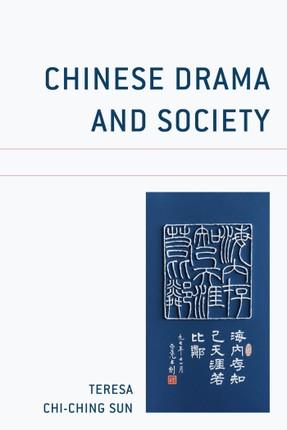 Chinese Drama and Society