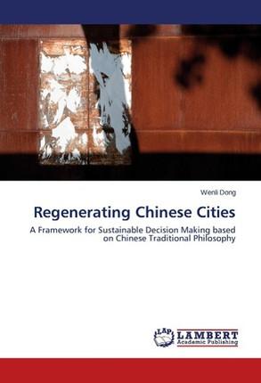Regenerating Chinese Cities