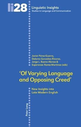 'Of Varying Language and Opposing Creed'