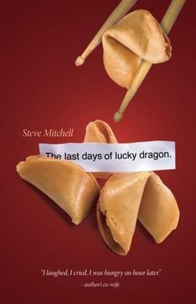 Last Days Of Lucky Dragon