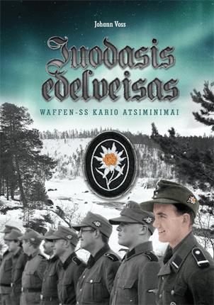 Juodasis edelveisas: Waffen-SS kario atsiminimai