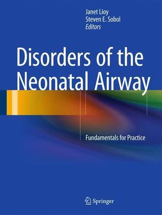 Disorders of the Neonatal Airway