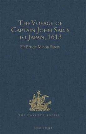 Voyage of Captain John Saris to Japan, 1613