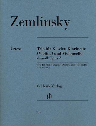 Trio für Klavier, Klarinette (Violine) und Violoncello d-moll op. 3