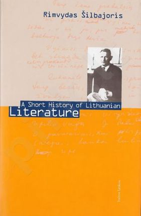 A short history of Lithuanian literature