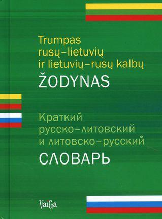 Trumpas rusų-lietuvių ir lietuvių-rusų kalbų žodynas