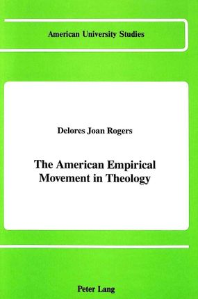 The American Empirical Movement in Theology