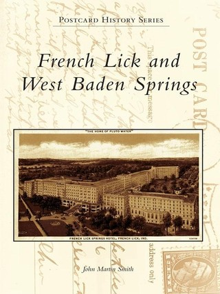 French Lick and West Baden Springs