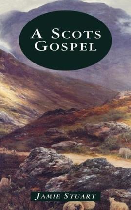 A Scots Gospel