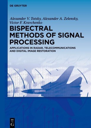 Bispectral Methods of Signal Processing