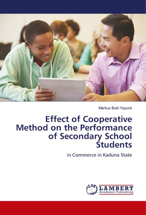 Effect of Cooperative Method on the Performance of Secondary School Students