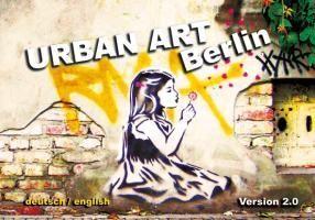 Urban Art Berlin. Version 2.0