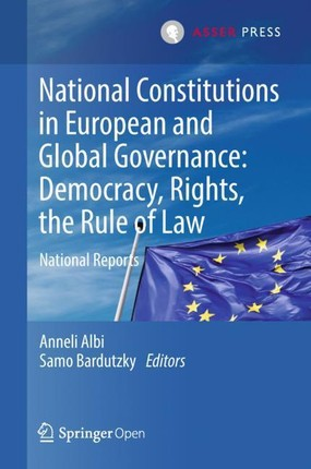 National Constitutions in European and Global Governance: Democracy, Rights, the Rule of Law