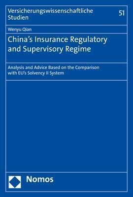 China's Insurance Regulatory and Supervisory Regime