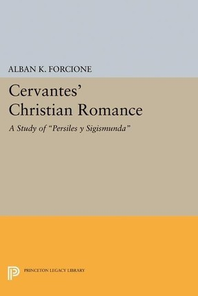 Cervantes' Christian Romance