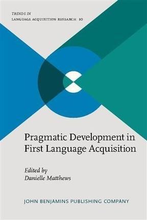 Pragmatic Development in First Language Acquisition