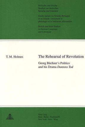 The Rehearsal of Revolution