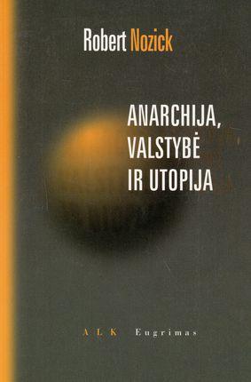 Anarchija, valstybė ir utopija