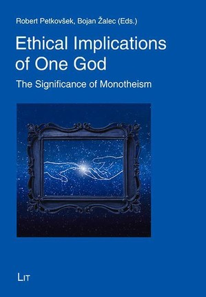 Ethical Implications of One God