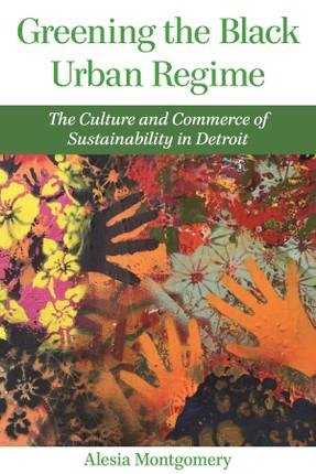 Greening the Black Urban Regime